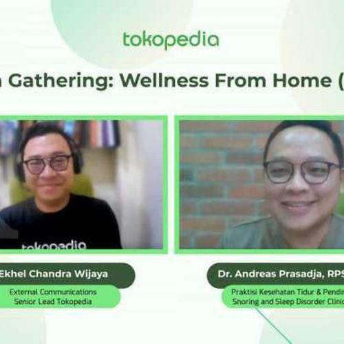 Tokopedia Ungkap Tips Wellness From Home (WFH)