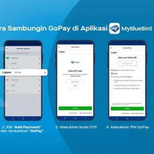GoPay Kini Jadi Opsi Pembayaran di Aplikasi Mybluebird, Lebih Aman Kala Bepergian Selama Pandemi