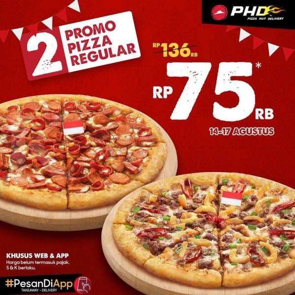Promo Pizza Hut Delivery 14 17 Agustus 2020 2 Regular Pizza Cuma Rp 75 000