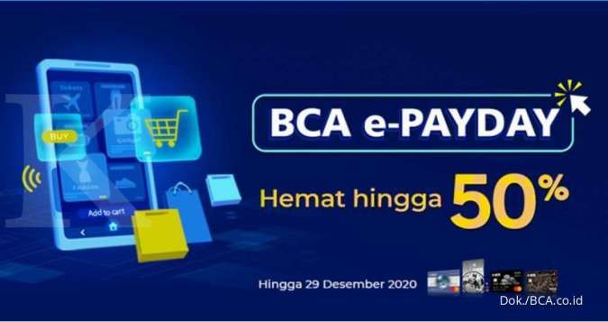 Promo Kartu Kredit Bca E Payday November Diskon Hingga 50 Di Belasan Marketplace