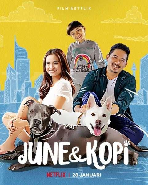 Poster June & Kopi, film Indonesia terbaru dengan cerita menarik di Netflix.