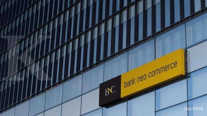 Penuhi modal inti minimum, Bank Neo Commerce (BBYB) gelar rights issue
