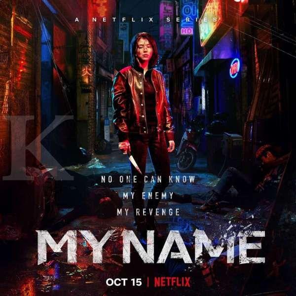 Drama Korea terbaru My Name di Netflix.