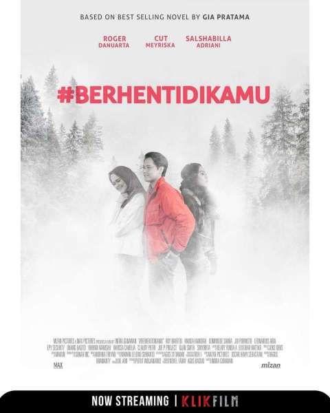 Berhenti di Kamu, film Indonesia romantis yang terbaru di Klik Film.