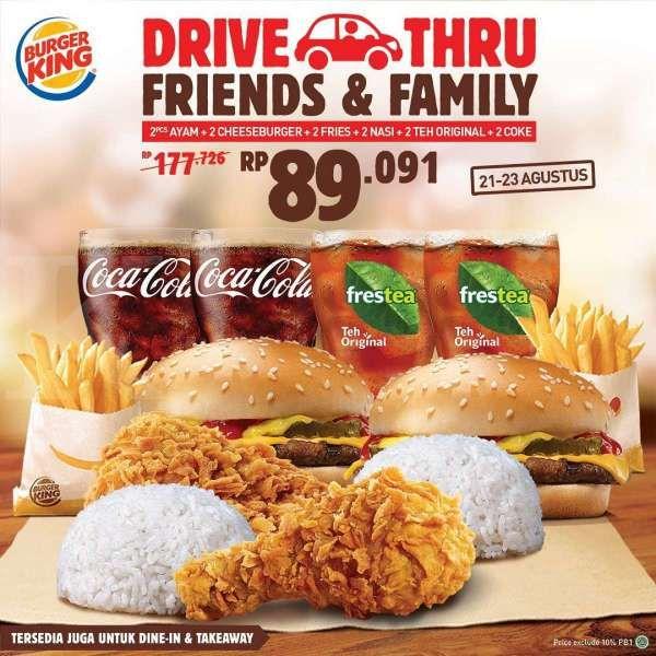 Promo Burger King Periode 21 23 Agustus 2020 Spesial Drive Thru Friends Family