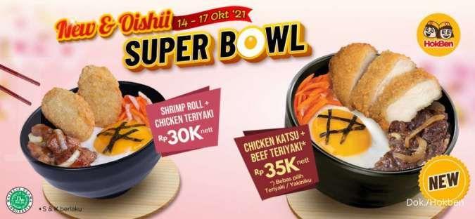 Promo Hokben 14-17 Oktober 2021, Super Bowl New dan Oishii Rp 30.000-an