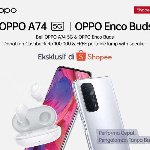 OPPO Meluncurkan Smartphone A74 5G dan Enco Buds Eksklusif Hanya di Shopee