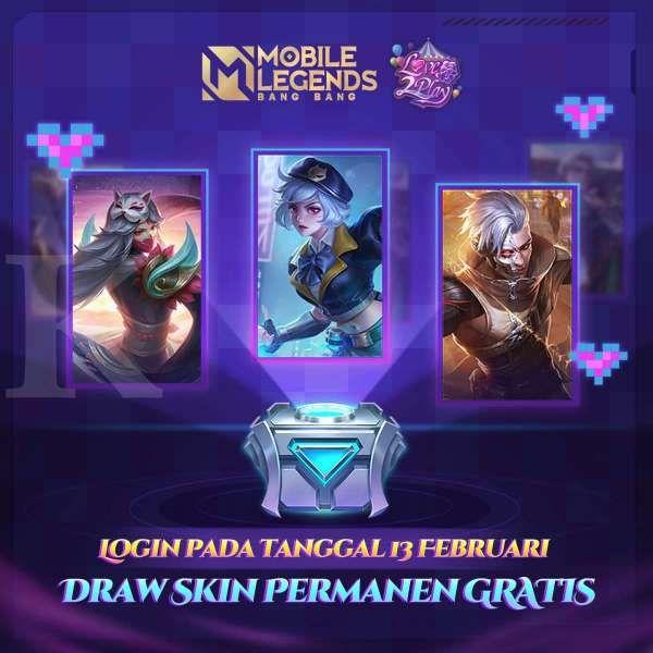 Jangan Lupa Login Mobile Legends Hari Ini Draw Skin Permanen Gratis