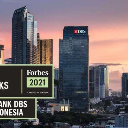 Bank DBS Indonesia Dinobatkan Sebagai 1 Worlds Best Banks di Indonesia oleh Forbes dan Penghargaan Lainnya