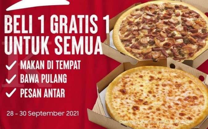 Promo Pizza Hut terbaru 28-30 September 2021, nikmati beli 1 gratis 1 untuk semua