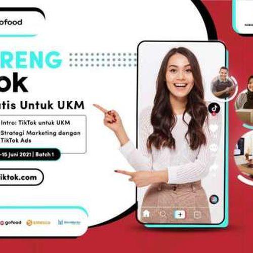 GoFood dan Tiktok Dukung Pertumbuhan UMKM Kuliner dengan Berbagi Edukasi Seputar Pemasaran Berbasis Media Sosial